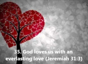 God loves us with an everlasting love