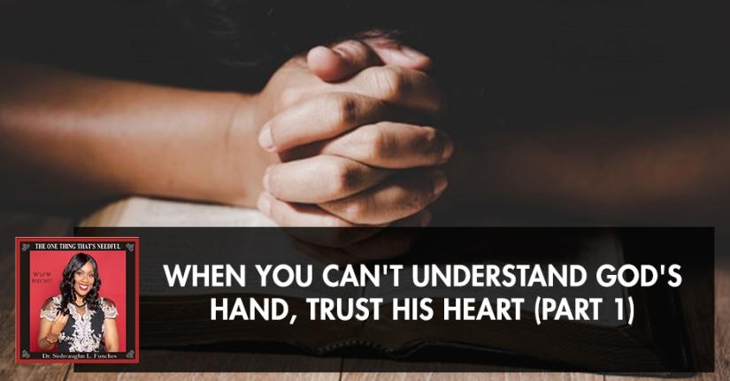 TOT 30 | Trusting God's Heart