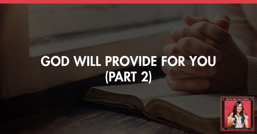 TOT 46 | God Will Provide