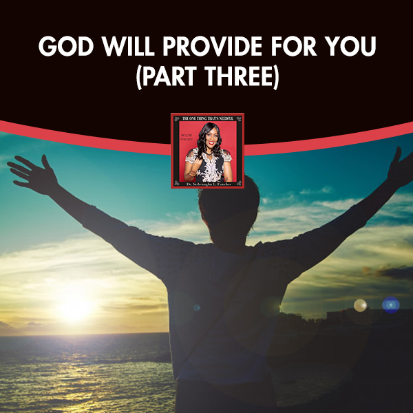 TOT 47 | God Will Provide