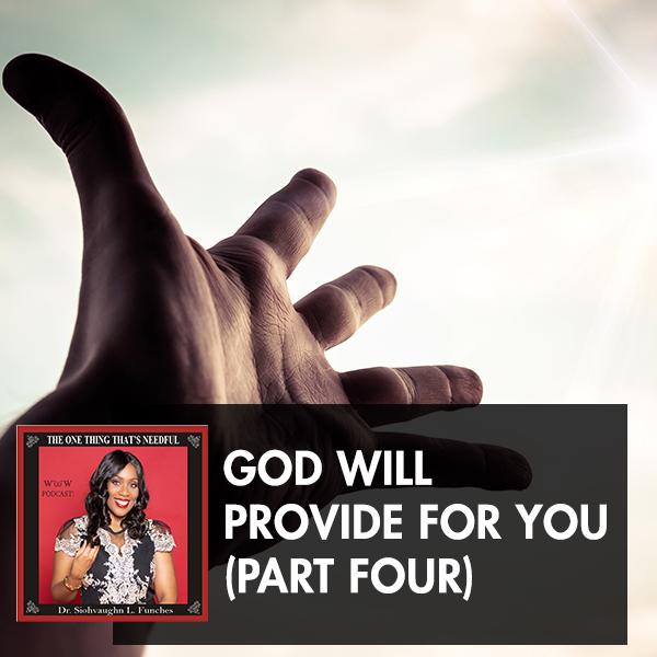 TOT 48 | God Will Provide