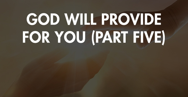 TOT 49 | God Will Provide
