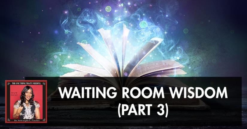 TOT 60 | Wisdom To Wait