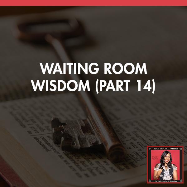 TOT 71 | Waiting Room