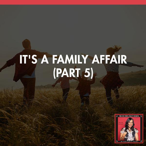 TOT 112 | Family Affair